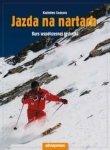 Jazda na nartach Kurs współczesnej techniki