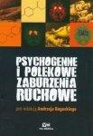 Psychogenne i polekowe zaburzenia ruchowe