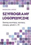 Szyfrogramy logopedyczne Szereg szumiący, syczący, ciszący, głoski L i R