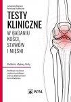 Testy kliniczne w badaniu kości stawów i mięśni