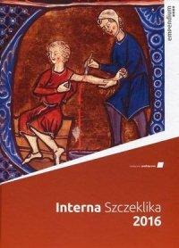 Interna Szczeklika Podręcznik chorób wewnętrznych 2016