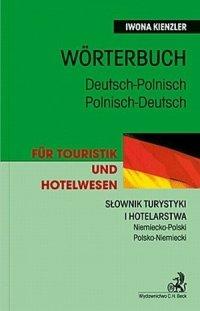 Słownik turystyki i hotelarstwa Niemiecko-Polski Polsko-Niemieck