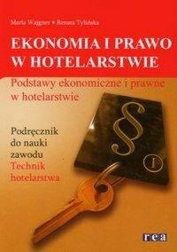 Ekonomia i prawo w hotelarstwie Podręcznik Podstawy ekonomiczne i prawne w hotelarstwie