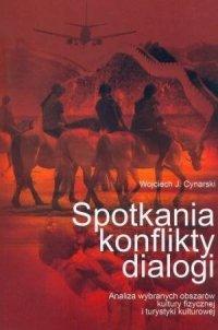 Spotkania konflikty dialogi Analiza wybranych obszarów...