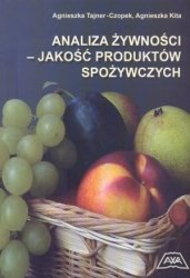 Analiza żywności jakość produktów spożywczych