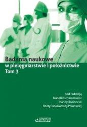Badania naukowe w pielęgniarstwie i położnictwie Tom 3