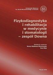 Fizykodiagnostyka i rehabilitacja w medycynie i stomatologii – zespół Downa