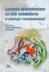 Leczenie ukierunkowane na cele molekularne w onkologii i hematoonkologii