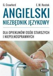 Angielski niezbędnik językowy dla opiekunów osób starszych i niepełnosprawnych