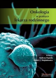 Onkologia w praktyce lekarza rodzinnego