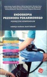 Endoskopia przewodu pokarmowego Podręczne kompendium