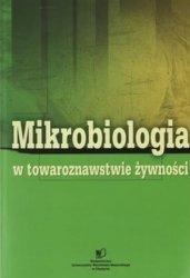 Mikrobiologia w towaroznawstwie żywności