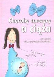Choroby tarczycy a ciąża