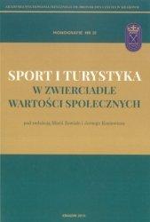 Sport i turystyka w zwierciadle wartości społecznych
