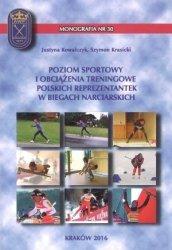 Poziom sportowy i obciążenia treningowe polskich reprezentantek w biegach narciarskich