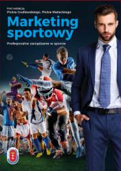 Marketing sportowy Profesjonalne zarządzanie w sporcie