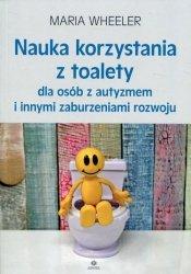 Nauka korzystania z toalety dla osób z autyzmem i innymi zaburzeniami rozwoju