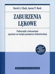 Zaburzenia lękowe Podręcznik z ćwiczeniami opartymi na terapii poznawczo-behawioralnej