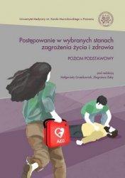 Postępowanie w wybranych stanach zagrożenia życia i zdrowia Poziom podstawowy