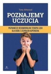 Poznajemy uczucia Poznawczo-behawioralna terapia lęku dla osób z zespołem Aspergera