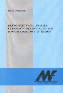 Retrospektywna analiza czynników determinujących poziom sportowy