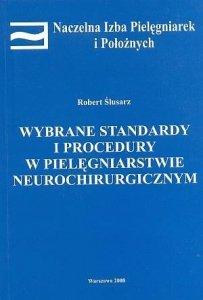 Wybrane standardy i procedury w pielęgniarstwie neurochirurgiczn