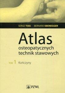 Atlas osteopatycznych technik stawowych Tom 1 Kończyny