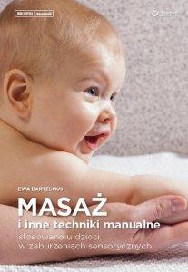 Masaż i inne techniki manualne stosowane u dzieci w zaburzeniach sensorycznych
