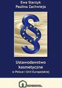 Ustawodawstwo kosmetyczne w Polsce i Unii Europejskiej