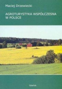 Agroturystyka współczesna w Polsce