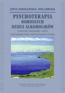 Psychoterapia Dorosłych Dzieci Alkoholików Strategie procedury
