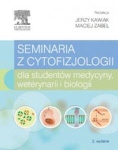 Seminaria z cytofizjologii dla studentów medycyny weterynarii i biologii