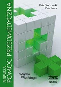 Pierwsza pomoc przedmedyczna  Podręcznik dla każdego
