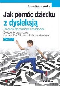 Jak pomóc dziecku z dysleksją Ćwiczenia dla uczniów klas 7-8 Część 3