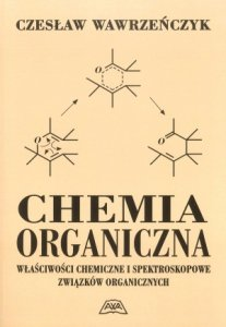 Chemia organiczna Właściwości chemiczne i spektroskopowe...