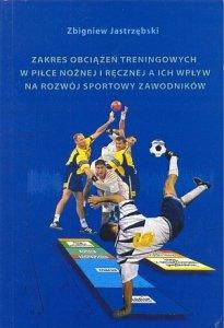 Zakres obciążeń treningowych w piłce nożnej i ręcznej