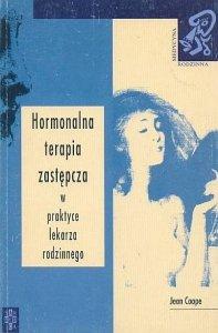 Hormonalna terapia zastępcza w praktyce Lekarza Rodzinnego