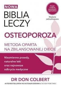 Biblia leczy Osteoporoza Metoda oparta na zbilansowanej diecie