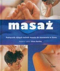 Masaż Podręcznik różnych technik masażu do stosowania w domu