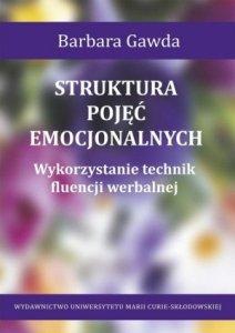 Struktura pojęć emocjonalnych Wykorzystanie technik fluencji werbalnej