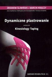 Dynamiczne plastrowanie podręcznik Kinesiology Taping