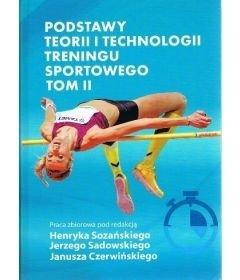 Podstawy teorii i technologii treningu sportowego t.2