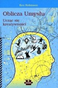 Oblicza Umysłu Ucząc Się Kreatywności