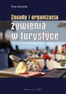 Zasady i organizacja żywienia w turystyce