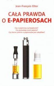 Cała prawda o e-papierosach