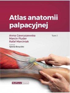 Atlas anatomii palpacyjnej Tom 1