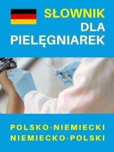 Słownik dla pielęgniarek polsko-niemiecki niemiecko-polski