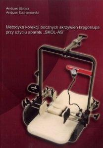 Metodyka korekcji bocznych skrzywień kręgosłupa przy użyciu...