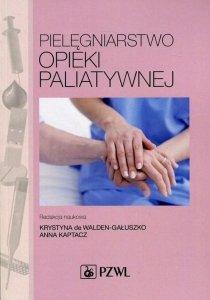 Pielęgniarstwo opieki paliatywnej