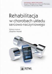 Rehabilitacja w chorobach układu sercowo-naczyniowego